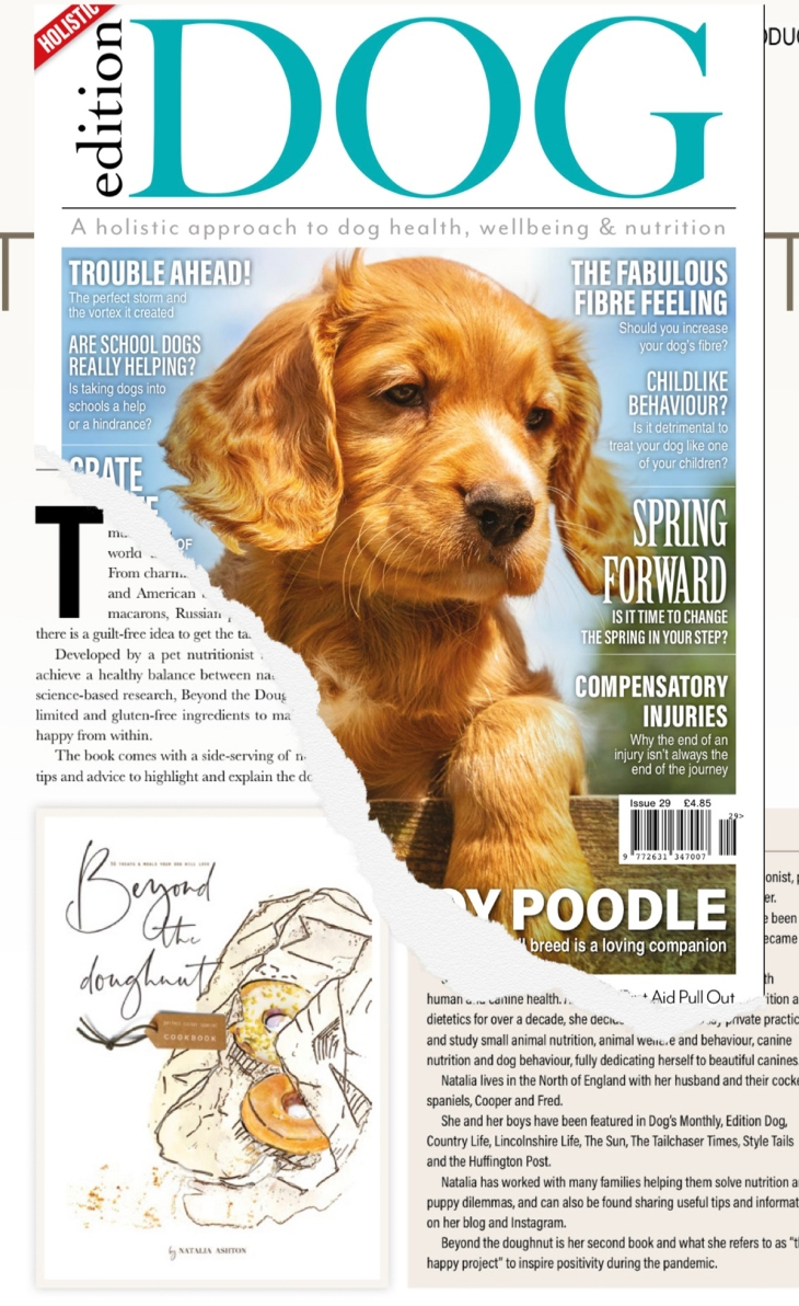 Beyond the doughnut, recipe book for healthy gluten free dog treats and meals recipes by Natalia Ashton / featured in Edition dog magazine